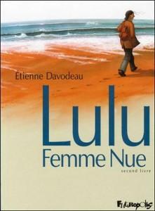 Quoi de neuf sur vos blogs ?  - Page 39 Lulu-femme-nue-tome2-cover-221x300