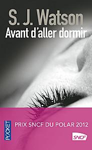 Nos dernières lectures (tome 4) - Page 39 Avant-d-aller-dormir_Pocket
