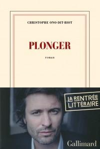 Rentrée littéraire 2013 Plonger-ono-dit-biot-201x300