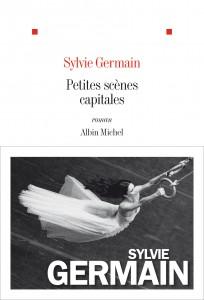 Rentrée littéraire 2013 - Page 2 Petites-sc%C3%A8nes-capitales-germain-204x300