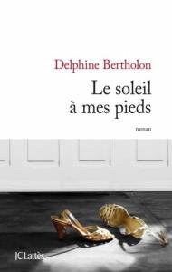 Rentrée littéraire 2013 - Page 2 Le-soleil-mes-pieds-190x300