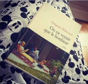 Nos dernières lectures (tome 4) - Page 38 Delacourt-on-ne-voyait-que-le-bonheur-300x288