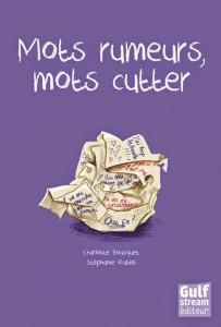 Nos dernières lectures (tome 4) - Page 40 Mots-rumeurs-mots-cutter-203x300
